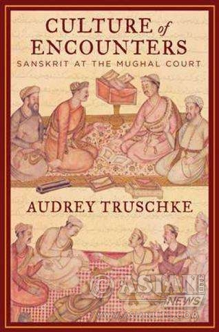 Culture-of-Encounters_Sanskrit-at-the-Mughal-Court-Audrey-Truschke-Penguin-Books-India. PIC: www.thehindu.com
