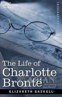 Bronte's Biography by Elizabeth Gaskell