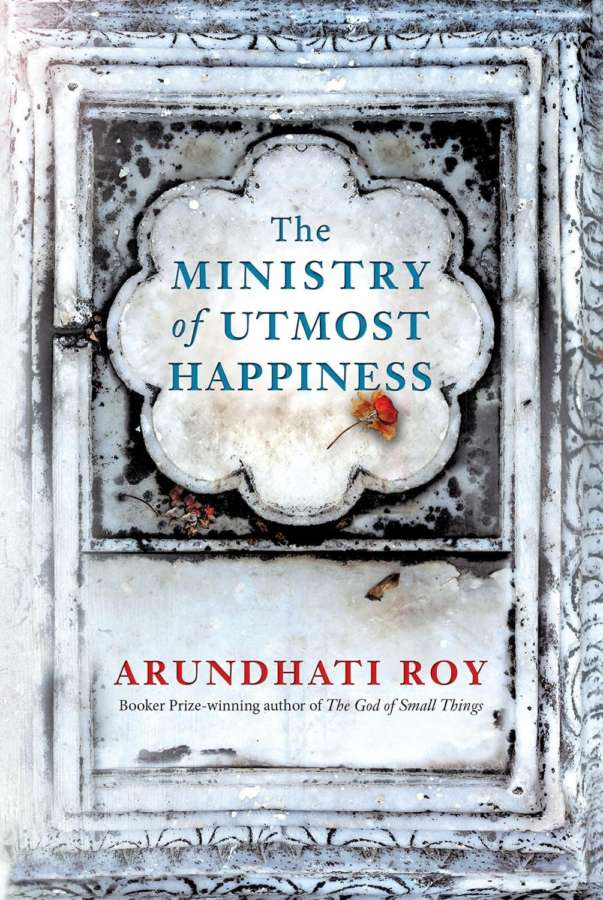 """Cover page of """"The Ministry of Utmost Happiness"""" by ."""