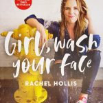 """Book Cover of """"Girl, wash your face"""" by Rachel Hollis. by ."""