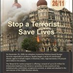 A United States government poster announcing a $5 million-bounty on the participants in the 2008 terrorist attack on Mumbai. (Photo: US State Dept./IANS) by .