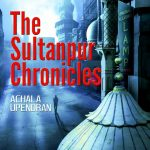 The Sultanpur Chronicles by .