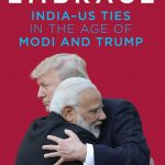 "Book cover of Varghese K. George's book ""Open Embrace: India-US ties in the Age of Modi and Trump"". by ."