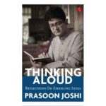 "Book cover of Prasoon Joshi's ""Thinking Aloud: Reflections on Emerging India"". by ."